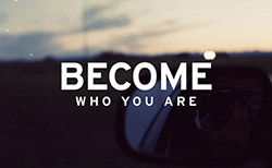 become-who-you-are